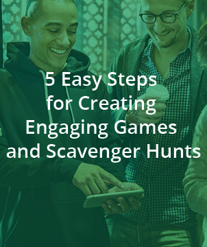 5 Easy steps for creating engaging games and scavenger hunts